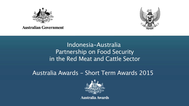 Indonesia – Australia Partnership on Food Security in the Red Meat and Cattle Sector 2015 Aus Awards Ina